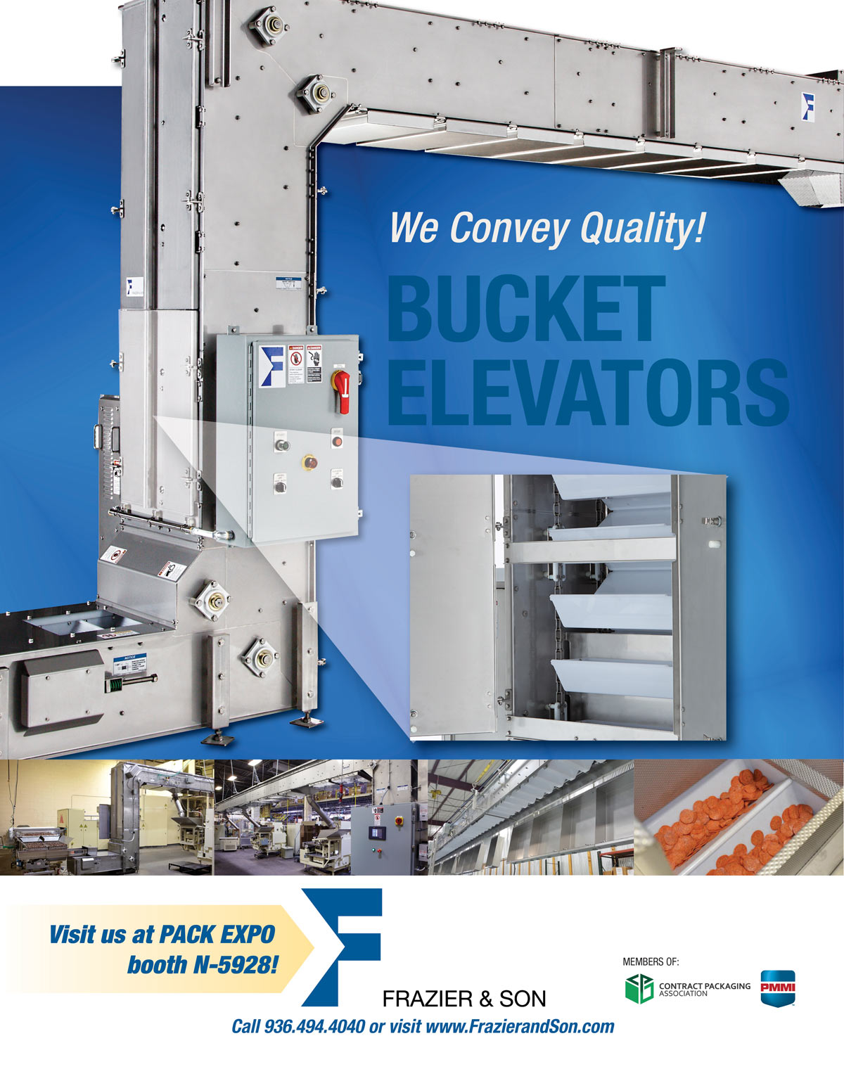Make plans today to visit Frazier & Son Bucket Elevators at Pack Expo at Booth N-5928!